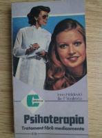 Irina Holdevici - Psihoterapia. Tratament fara medicamente