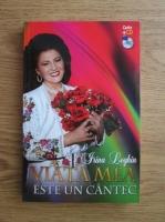 Anticariat: Irina Loghin - Viata mea este un cantec