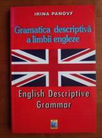 Anticariat: Irina Panovf - Gramatica descriptiva a limbii engleze