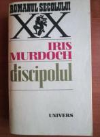 Iris Murdoch - Discipolul
