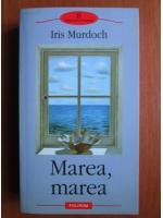 Anticariat: Iris Murdoch - Marea, marea
