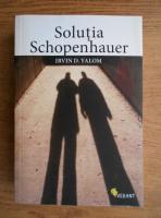 Irvin D. Yalom - Solutia Schopenhauer