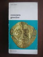 Irving Stone - Comoara grecilor