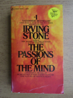 Irving Stone - The passions of the mind