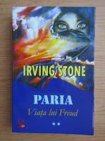 Anticariat: Irving Stone - Viata lui Freud, volumul 2. Paria