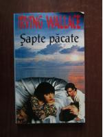 Irving Wallace - Sapte pacate