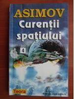 Isaac Asimov - Curentii spatiului