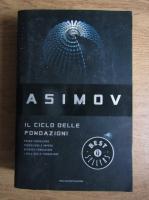 Isaac Asimov - Il Ciclo Delle Fondazioni