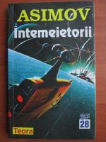 Isaac Asimov - Intemeietorii