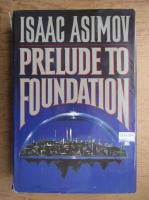 Isaac Asimov - Prelude to foundation