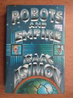 Isaac Asimov - Robots and empire