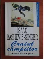 Isaac Bashevis-Singer - Craiul campiilor