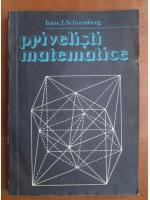 Isaac J. Schoenberg - Privelisti matematice