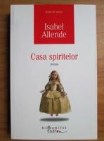 Isabel Allende - Casa spiritelor