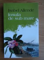 Anticariat: Isabel Allende - Insula de sub mare