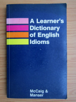 Isabel McCaig, Martin H. Manser - A learner's dictionary of english idioms