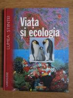 Anticariat: Isabelle Bourdial - Viata si ecologia