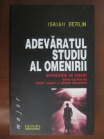 Anticariat: Isaiah Berlin - Adevaratul studiu al omenirii (antologie de eseuri)