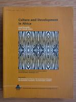 Anticariat: Ismail Serageldin - Culture and development in Africa