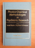 Israel Hanin - Physico-chemical methodologies in psychiatric research