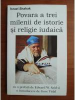 Anticariat: Israel Shahak - Povara a trei milenii de istorie si religie iudaica