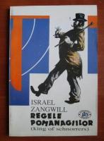 Anticariat: Israel Zangwill - Regele pomanagiilor