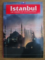 Istanbul. The cradle of civilisations
