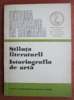 Istoria stiintelor in Romania. Stiinta literaturii. Istoriografia de arta