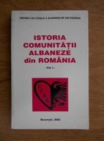 Anticariat: Istorica comunitatii albaneze din Romania (volumul 1)