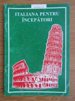 Anticariat: Italiana pentru incepatori. Lectiile 7 si 8