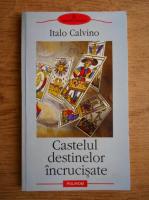 Italo Calvino - Castelul destinelor incrucisate