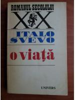 Anticariat: Italo Svevo - O viata