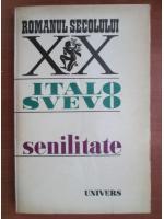 Anticariat: Italo Svevo - Senilitate