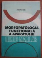 Iulia Chira - Morfopatologia functionala a aparatului dento-maxilar