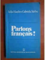 Iulia Hasdeu - Parlons francais!