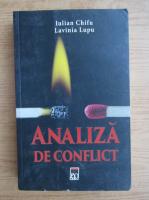Anticariat: Iulian Chifu - Analiza de conflict