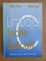Anticariat: Iulian Lupea - Limbajul C, teorie si aplicatii