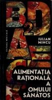 Anticariat: Iulian Mincu - Alimentatia rationala a omului sanatos