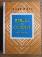 Anticariat: Iulian Mincu - Manual de dietetica pentru cadre medii
