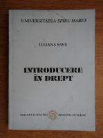 Iuliana Savu - Introducere in drept