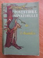 Ivan Aramilev - Povestirile vanatorului