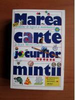 Ivan Moscovich - Marea carte a jocurilor mintii (editie de buzunar)