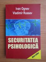 Ivan Ognev - Securitatea psihologica