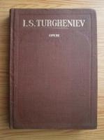 Ivan Sergheevici Turgheniev - Opere (volumul 3). In ajun. Parinti si copii