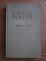 Ivan Sergheevici Turgheniev - Prima iubire