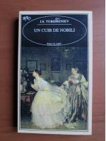Ivan Sergheevici Turgheniev - Un cuib de nobili (ed. Rao clasic)