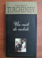 Ivan Sergheevici Turgheniev - Un cuib de nobili