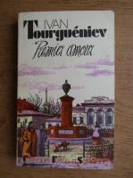 Anticariat: Ivan Tourgueniev - Premier amour