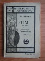 Ivan Turgheniev - Fum (volumul 1, 1934)
