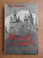 Ivan Turgheniev - Un cuib de nobili (1937)